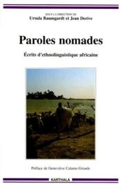 Paroles nomades ; écrits d'ethnolinguistique africaine - Couverture - Format classique