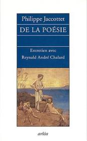 De La Poesie - Entretiens Avec Reynald Andre Chalard - Couverture - Format classique