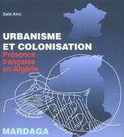 Urbanisme et colonisation en algerie - Intérieur - Format classique