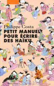 Petit Manuel Pour Ecrire Des Haikus - Intérieur - Format classique