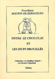 Entre Le Chocolat Et Les Oeufs - Couverture - Format classique