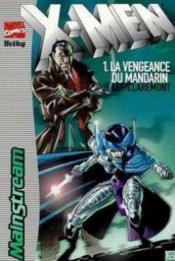 X-men t.1 ; la vengeance du mandarin - Couverture - Format classique