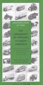 Identification et cote ; les miniatures de véhicules et engins utilitaires - Couverture - Format classique