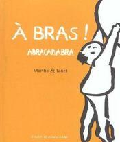 À bras ! abracadabra - Intérieur - Format classique