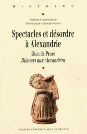 Spectacles et desordres a alexandrie - Couverture - Format classique