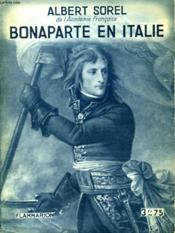 Bonaparte En Italie. Collection : Hier Et Aujourd'Hui. - Couverture - Format classique
