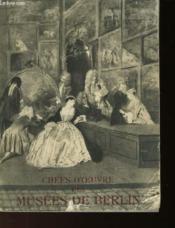 Chefs-D'Oeuvre Des Musees De Berlin - Couverture - Format classique