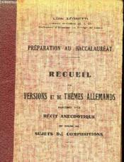 Preparation Au Baccalaureat - Receuil De Versions Et De Themes Allemands - Couverture - Format classique