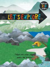 Vente livre :  Let's explore... ; mountain  - Collectif