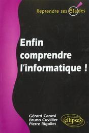 Enfin Comprendre L'Informatique - Intérieur - Format classique
