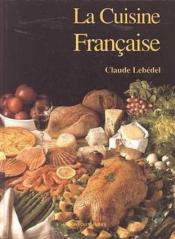 Cuisine francaise (relie) - Couverture - Format classique