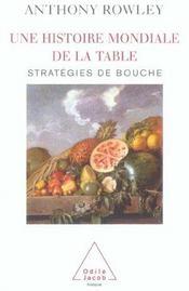Une histoire mondiale de la table - Intérieur - Format classique