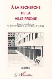 A La Recherche De La Ville Perdue - Intérieur - Format classique
