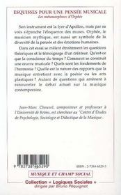 Esquisses Pour Une Pensee Musicale ; Les Metamorphoses D'Orphee - 4ème de couverture - Format classique