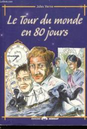Le Livre Le Tour Du Monde En 80 Jours - Lecture Du Soir - Cm1, Cm2 - Couverture - Format classique