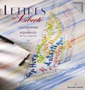 Lettres et couleurs ; calligraphies et aquarelles sur tous supports - Couverture - Format classique