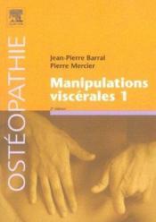Manipulations Viscerales T.1 (2e édition) - Couverture - Format classique