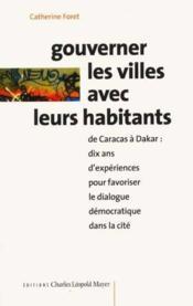 Gouverner Les Villes Avec Leurs Habitants - Couverture - Format classique