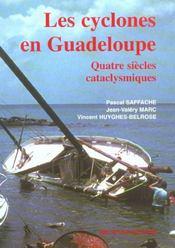 Les cyclones en Guadeloupe - Intérieur - Format classique