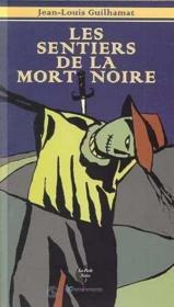 Sentiers De La Mort Noire (Les) - Couverture - Format classique