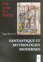 Fantastique et mythologies modernes - Couverture - Format classique