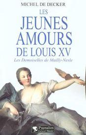 Les jeunes amours de louis xv ; les demoiselles de mailly-nesle - Intérieur - Format classique