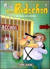 Les Bidochon T.9 ; Les Fous Sont Laches - Intérieur - Format classique