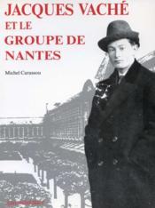 Jacques Vache et le groupe de Nantes - Couverture - Format classique