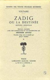 Zadig Ou La Destinee. Histoire Orientale - Couverture - Format classique