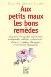 Aux Petits Maux Les Bons Remedes - Intérieur - Format classique