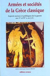 Armees et societes de la grece classique - Intérieur - Format classique