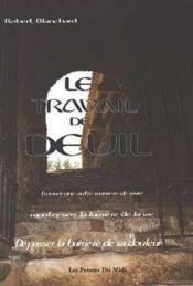 Le travail de deuil ; l'étude de six cas - Couverture - Format classique