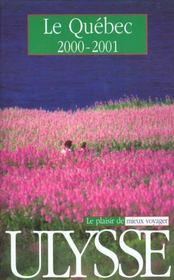Guide Ulysse ; Quebec 2000-2001 - Intérieur - Format classique