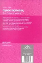Crime designer ; dario argento et le cinéma - 4ème de couverture - Format classique