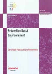 Vente  Prevention, sante, environnement - certificat d'aptitude professionnelle  - Collectif - France