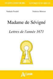 Madame de Sévigné ; lettres de l'année 1671 - Couverture - Format classique