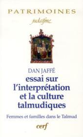 Essais Sur L'Interpretation Et La Culture Talmudique - Couverture - Format classique