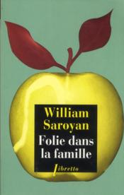 Vente  Folie dans la famille  - William Saroyan
