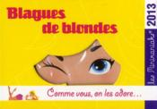 Vente  Blagues de blondes 2013  - Collectif