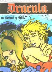Dracula N° 36 Mi Nombre Es Carla. Texte En Espagnol. Bande Dessinee Pour Adultes. - Couverture - Format classique