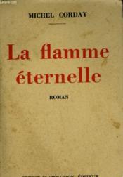 La Flamme Eternelle. - Couverture - Format classique