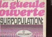 La Gueule Ouverte N°18 - Surpopulation - Couverture - Format classique