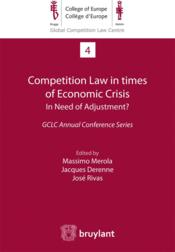 Competition law in times of economic crisis : in need of adjustment ? - Couverture - Format classique