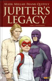 Jupiter's Legacy T.2 ; soulèvement  - Mark Millar - Frank Quitely