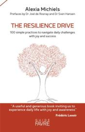 Vente livre :  The resilience drive  - Alexia Michiels