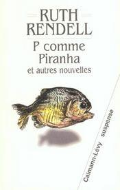 P Comme Piranha Et Autres Nouvelles – Ruth Rendell