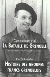 Bataille De Grenoble.Histoire Des Groupes Francs Grenoblois - Intérieur - Format classique