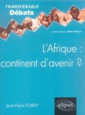 L'Afrique Continent D'Avenir ? - Couverture - Format classique