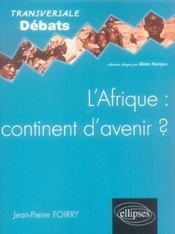 L'Afrique Continent D'Avenir ? - Intérieur - Format classique