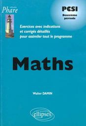 Maths Psci Deuxieme Periode Exercices Avec Indications Et Corriges Detailles Pour Assimiler Le Prg - Intérieur - Format classique